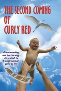 """The second edition of """"The Second Coming of Curly Red"""""""